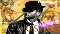 USHER: Trading Places (2013, Rmx Zouk by DonPsiko)