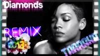 RIHANNA: Diamonds, Kizomba rmx by Malak (2013)