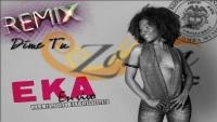 EKA: Dime tu (Caribbean Kizomba Remix by Benny)