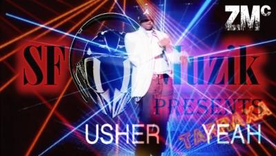 USHER: Yeah vs SFMUSIK: What they want 4 my NIGGAZ! 2013, Tarraxo Di Ghetto Rmx.