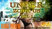 Under Zouk US (Vol 1, Preview by ZMN, 2013)