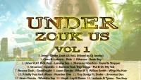 Under Zouk US (Vol 1, full Mixtapes, 2013)